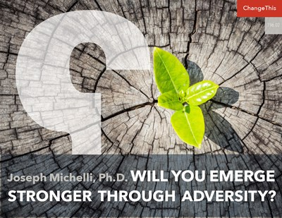 Will You Emerge Stronger Through Adversity?