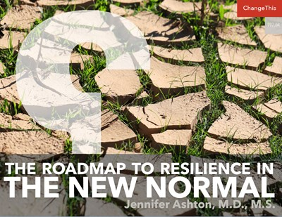 The Roadmap to Resilience in the New Normal