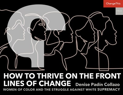 How to Thrive On the Front Lines of Change