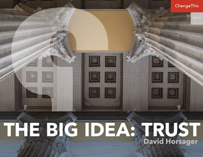 The Big Idea: Trust