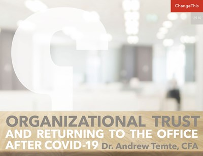 Organizational Trust and Returning to the Office after COVID-19