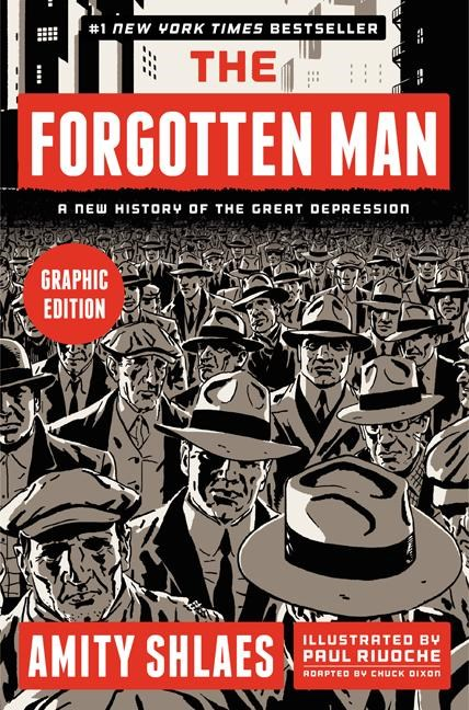 The Forgotten Man: A New History of the Great Depression (Graphic)