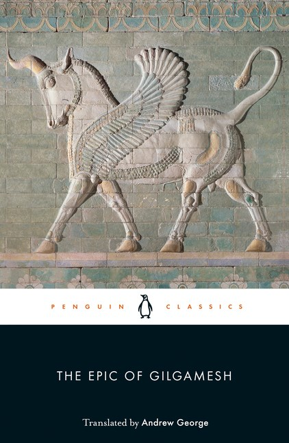The Epic of Gilgamesh (Revised)