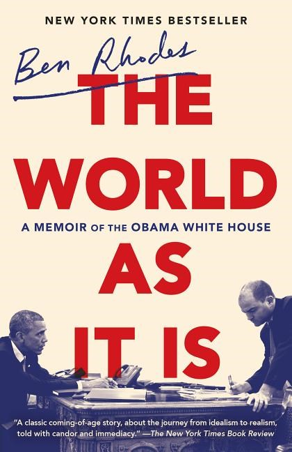 The World as It Is: A Memoir of the Obama White House