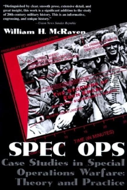 Spec Ops: Case Studies in Special Operations Warfare: Theory and Practice (Revised)