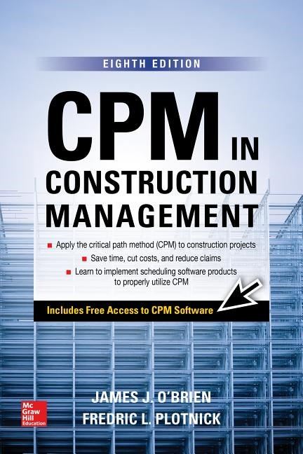 CPM in Construction Management, Eighth Edition (Revised)
