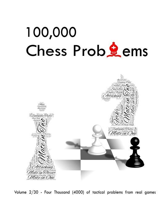 100,000 Chess Problems: Book 2/30 - A Series of 30-Volume Set