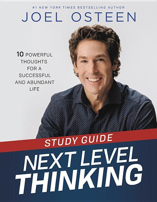 Next Level Thinking Study Guide: 10 Powerful Thoughts for a Successful and Abundant Life