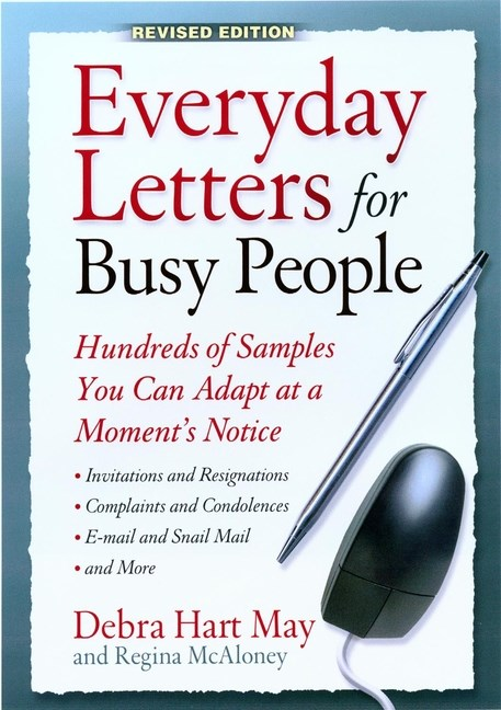 Everyday Letters for Busy People: Hundreds of Samples You Can Adapt at a Moment's Notice (Revised)