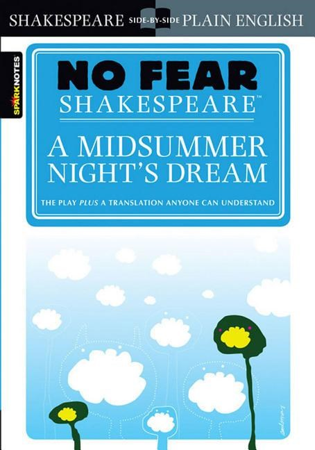 A Midsummer Night's Dream (No Fear Shakespeare) (Study Guide)