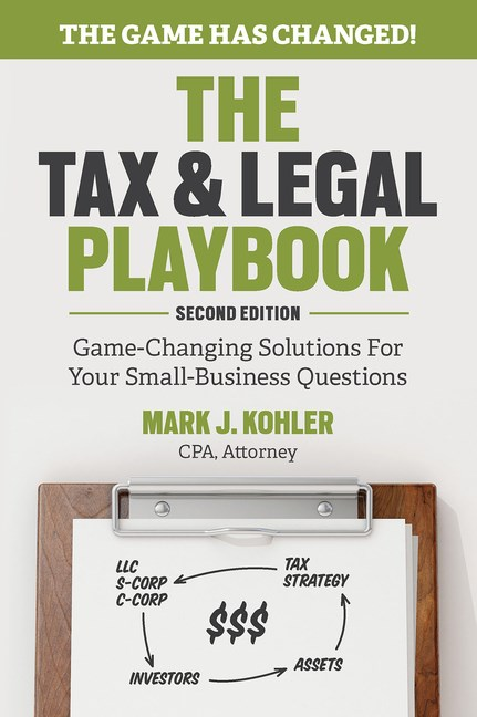 The Tax and Legal Playbook: Game-Changing Solutions to Your Small Business Questions