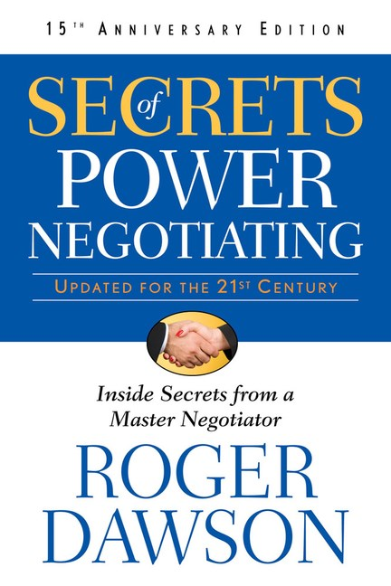 Secrets of Power Negotiating,15th Anniversary Edition: Inside Secrets from a Master Negotiator (Anniversary)