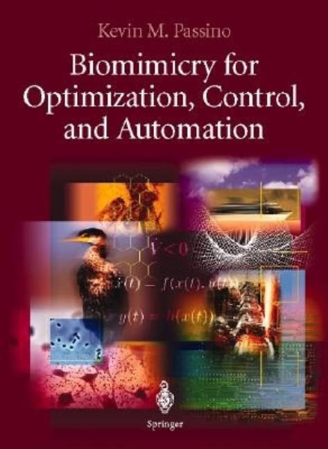 Biomimicry for Optimization, Control and Automation (2005)