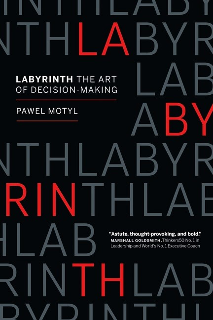 Labyrinth: The Art of Decision-Making